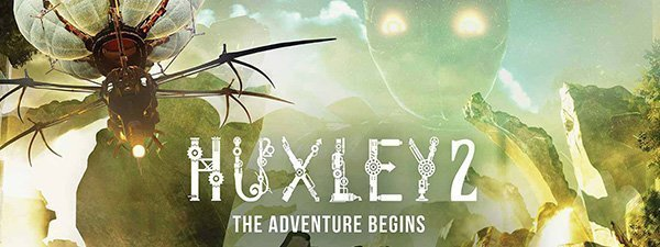 huxley 2 the adventure begins
