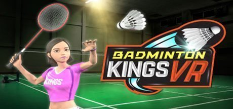 Badminton Kings VR virtual badminton multiplayer game